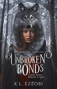 Unbroken Bonds: A Dark Fantasy Romance