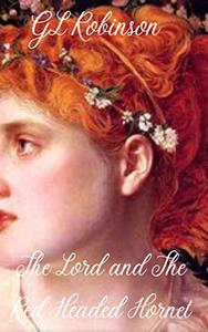 The Lord and The Red-Headed Hornet