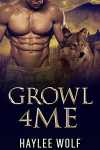 Growl4Me: MM Gay Alpha Male Romance
