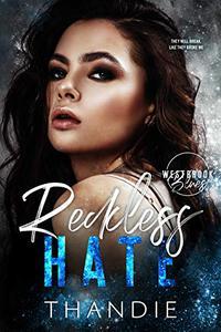 Reckless Hate: A Dark High School Billionaire Bad Boy Romance