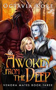 Awoken from the Deep: Venora Mates Book Three