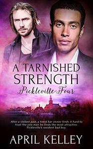 A Tarnished Strength