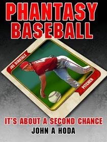 Phantasy Baseball: It's About a Second Chance