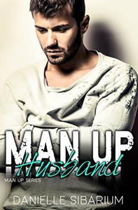 Man Up Husband