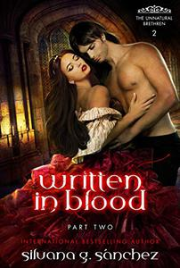 Written in Blood: A New Adult Vampire Romance Novella, Part Two.