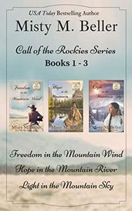 Call of the Rockies Series: Books 1 - 3