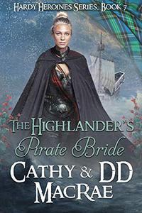 The Highlander's Pirate Bride: A Scottish Medieval Romantic Adventure
