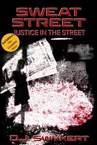 Sweat Street: Justice in the Street