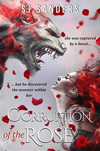 Corruption of the Rose