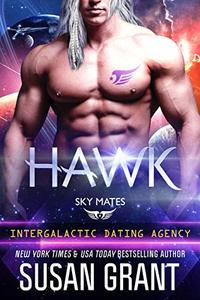 Hawk: Sky Mates (Intergalactic Dating Agency): a Sci-Fi Romance