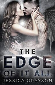 The Edge of it All: Dragon Shifter Romance