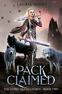Pack Claimed: A slow-burn fantasy romance