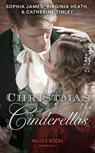 Christmas Cinderellas: Christmas with the Earl / Invitation to the Duke's Ball / A Midnight Mistletoe Kiss