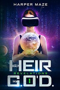 Heir of G.O'D. Revelations