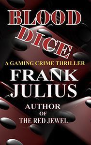 BLOOD DICE: Gaming Crime Thriller