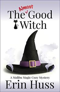 The Almost Good Witch