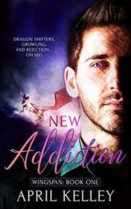 New Addiction: An M/M Dragon Shifter Romance