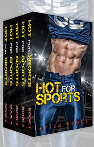 Hot for Sports: A Bad Boy Sports Romance Box Set: The Sports Romance Complete Series
