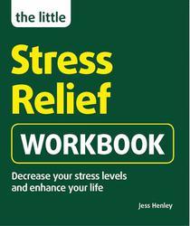 The Little Stress-Relief Workbook