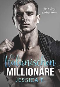 Die Italienischen Millionäre: Bad Boy Liebesroman