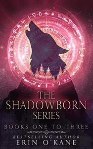 The Shadowborn Series: Books One to Three