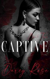 Captive: A Dark Romance