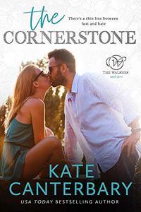 The Cornerstone: An Enemies-to-Lovers Romance