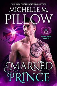 Marked Prince: A Qurilixen World Novel