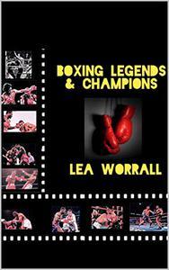 Boxing Legends & Champions