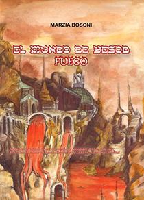El mundo de Yesod - Fuego