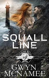 Squall Line: (A Gritty Bad Boy Modern Pirate Romantic Suspense)