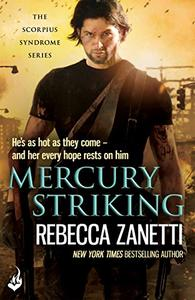 Mercury Striking: A thrilling page-turner of dangerous race for survivial against a deadly bacteria...