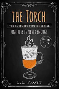 The Torch: Succubus Studies Serial