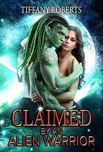 Claimed by an Alien Warrior: BBW Alien Romance