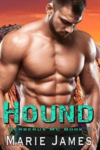 Hound: Cerberus MC Book 7