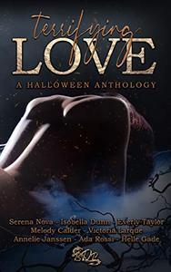 Terrifying Love: A Halloween Anthology