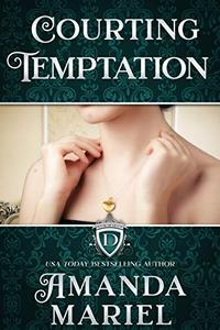 Courting Temptation: Below stairs is where the romance begins...