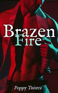 Brazen Fire: A Reverse Harem Romance
