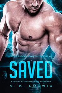 Saved: A Sci-Fi Alien Invasion Romance