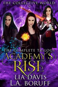 Academys Rise: The Complete Trilogy