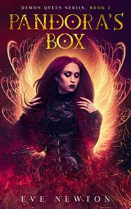 Pandora's Box: Demon Queen Series, Book 2: A Reverse Harem Fantasy