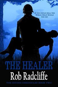 The Healer: The Divine Chronicles - Book Two