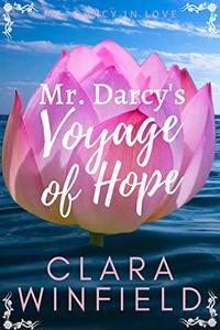 Mr. Darcy's Voyage of Hope