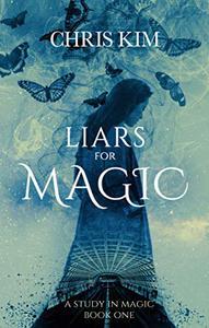 Liars for Magic