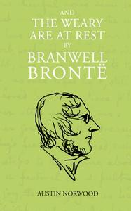 and the weary are at rest by Branwell Brontë