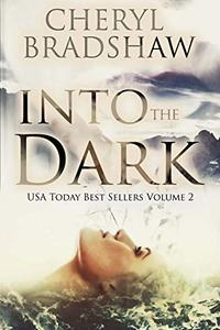 Into the Dark: Three gripping amateur sleuth mysteries