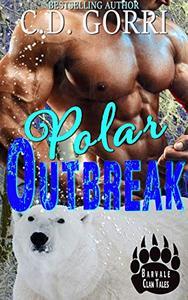 Polar Outbreak: A Barvale Clan Tale 2