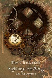 The Clockwork Nightingale's Song