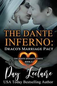 Draco's Marriage Pact (The Dante Dynasty Series: Book #7): The Dante Inferno