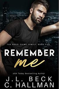 Remember Me: A Dark Mafia Romance